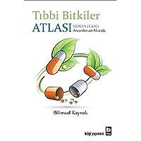 TIBBİ BİTKİLER ATLASI