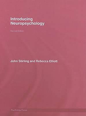 introducing neuropsychology stirling john elliott rebecca
