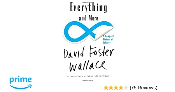 e9e6c071f0 Everything and More: A Compact History of Infinity: David Foster ...