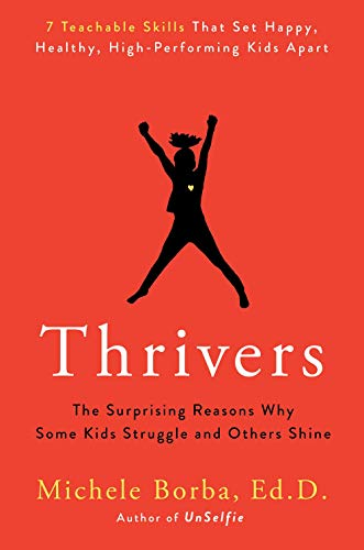 Book Cover: Thrivers: The Surprising Reasons Why Some Kids Struggle and Others Shine