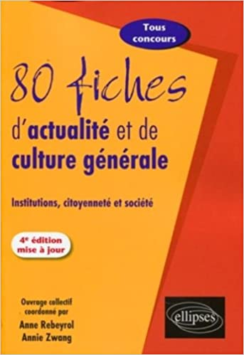 Lire 80 fiches d'actualité et de culture générale : Institutions, citoyenneté et société epub pdf