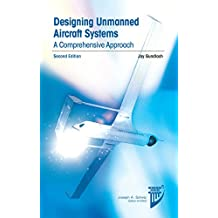 Designing Unmanned Aircraft Systems: A Comprehensive Approach
