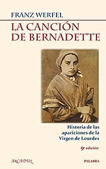 La canción de Bernadette par Werfel