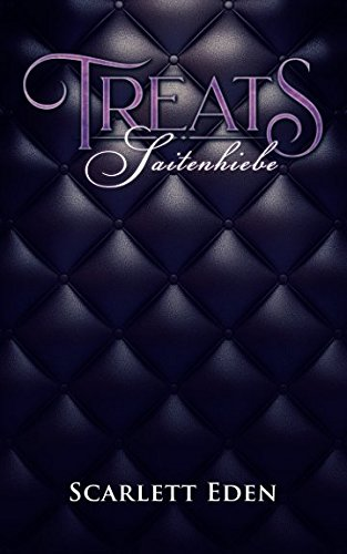 Treats: Saitenhiebe - Erotischer Roman (Buch, Band 1)