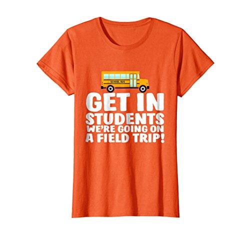 Teacher Bus (Womens Field Trip T-shirt Get In Students Teachers Bus Drivers Medium Orange)