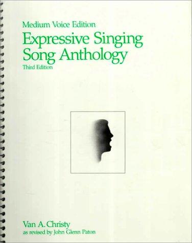 Expressive Singing Song Anthology Medium Voice Edition