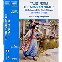 Tales from the Arabian Nights: Ali Baba and the Forth Thieves and Other Stories
