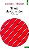 Traité du caractère : Anthologie par Mounier