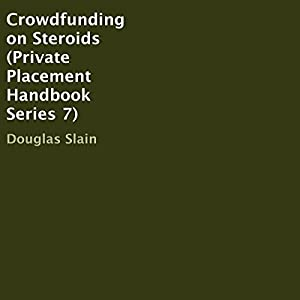 Crowdfunding on Steroids Audiobook