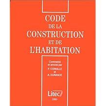 Code de la construction et de l'habitation 2000 (ancienne édition)
