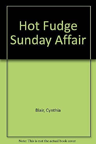 book cover of The Hot Fudge Sunday Affair