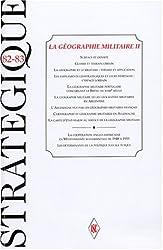 Stratégique, Tome 82-83, février- : La géographie militaire 2
