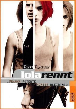 Lola Rennt (German Edition)