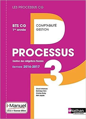 Télécharger en ligne Processus 3 BTS CG 1re année (Éd. 2016) pdf, epub
