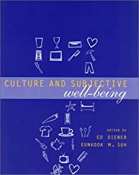 Culture and Subjective Well-Being (Well Being and Quality of Life)