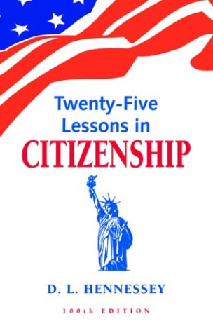 Twenty-Five Lessons in Citizenship