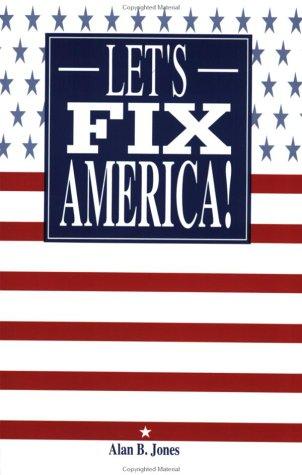 Let's Fix America!