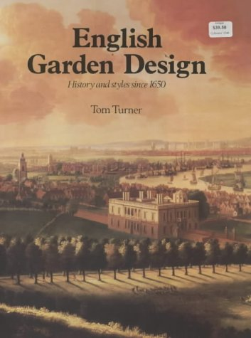 English Garden Design, History and Style Since 1650