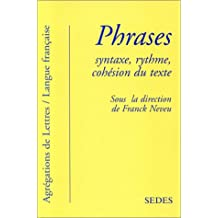 phrases: syntaxe, rythme, cohesion du texte