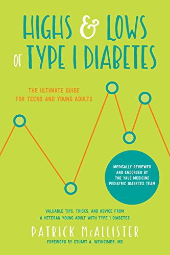 D.O.W.N.L.O.A.D Highs & Lows of Type 1 Diabetes: The Ultimate Guide for Teens and Young Adults<br />PPT