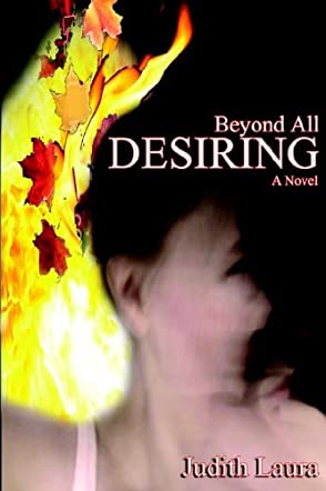 Beyond All Desiring