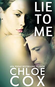 Lie To Me (Redemption Book 1) by [Cox, Chloe]