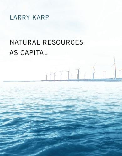 Natural Resources As Capital  Mit Press