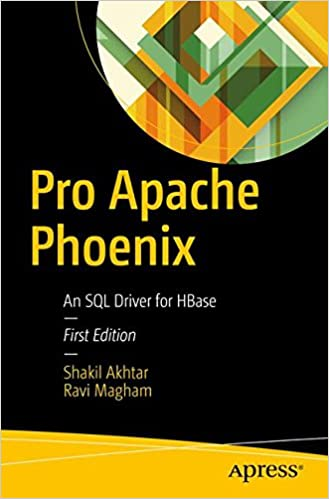 watch 4d627 47119 Pro Apache Phoenix: An SQL Driver for HBase: Shakil Akhtar ...