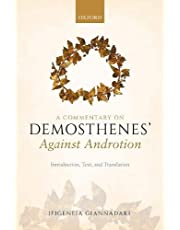 A Commentary on the Speech of Demosthenes, Against Androtion: Introduction, Text, and Translation