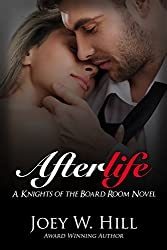 Afterlife: A Knights of the Boardroom Novel (Knight's of the Board Room Series Book 4)