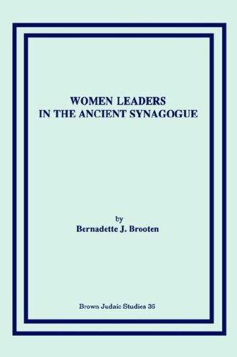 Cover of Women Leaders in the Ancient Synagogue (Brown Judaic Studies)
