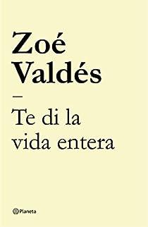 Te di la vida entera par Valdés
