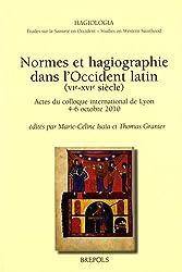 Normes et hagiographie dans l'Occident latin (Ve-XVIe siècles)