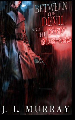 Between the Devil and the Deep Blue Sea (A Niki Slobodian Novel, Book 1) PDF