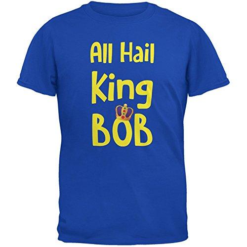 All Hail King BOB Royal Adult T-Shirt - 2X-Large