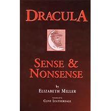 Dracula: Sense and Nonsense