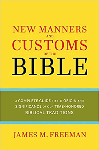 the new manners and customs of the bible pure gold classics 2nd ed edition