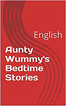 Aunty Wummy's Bedtime Stories: English - Kindle edition by Joseph