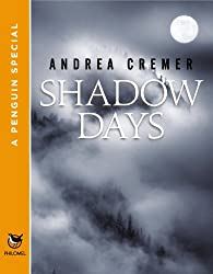 Shadow Days: A Penguin Special from Philomel Books (Nightshade)