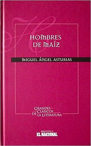 Amazon.com: Hombres de maíz: Books