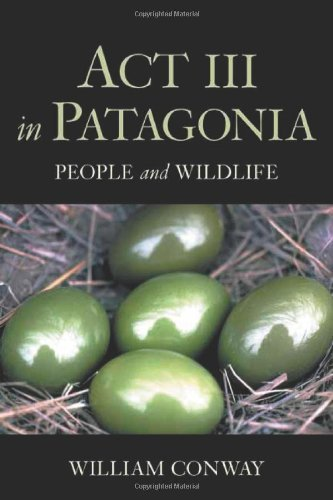 Act III in Patagonia: People and Wildlife Pdf