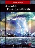 Image de Storia dei disastri naturali. La fine è vicina