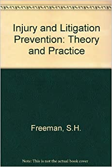 Book Injury and Litigation Prevention: Theory and Practice