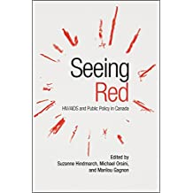 Seeing Red: HIV/AIDS and Public Policy in Canada