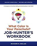 img - for What Color Is Your Parachute? Job-Hunter's Workbook, Fourth Edition (Paperback - Revised Ed.)--by Richard Nelson Bolles [2012 Edition] book / textbook / text book