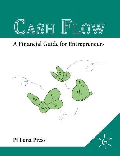 Cash Flow: A Financial Guide for Entrepreneurs
