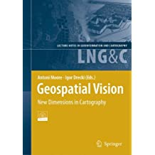Geospatial Vision: New Dimensions in Cartography