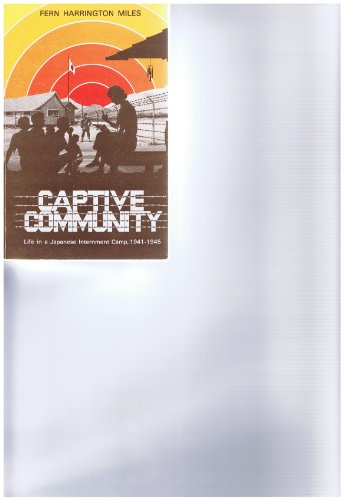 captive-community-life-in-a-japanese-internment-1941-1945