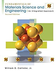 Fundamentals of Materials Science and Engineering: An Integrated Approach by William D. Callister (2004-05-05)