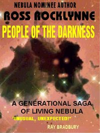 People of the Darkness: A Novel of Living Nebula